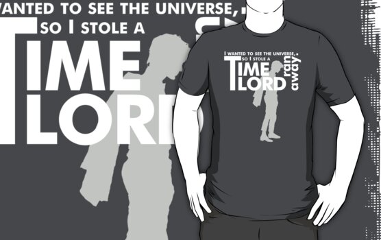 Doctor Who - I stole a Time Lord (variant 2) by glassCurtain
