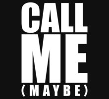 Call Me (Maybe) by nadievastore