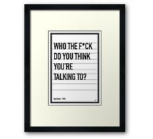 My Taxi Driver Movie Quote poster Framed Print