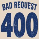 Team shirt - 400 Bad Request, blue letters by JRon