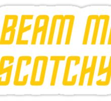 Jim Beam me up, Scotchy Sticker