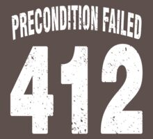 Team shirt - 412 Precondition Failed, white letters by JRon