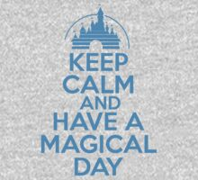 Keep Calm and Have A Magical Day Kids Clothes