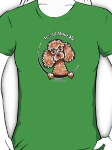 Apricot Toy Poodle :: Its All About Me T-Shirt