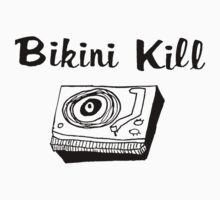 Bikini Kill (on white) by AdrienneOrpheus