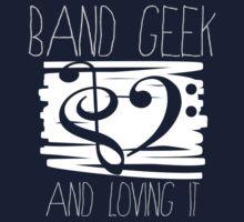 Band Geek Pride! by dadaBIZ