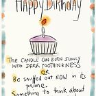 A slightly pessimistic birthday card. by twisteddoodles