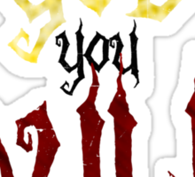 I am a GOD you DULL creature. (Black Text) Sticker