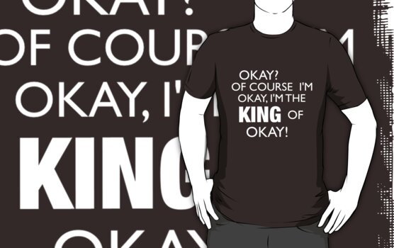 King of Okay by MrSaxon