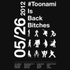 #Toonami Is Back Bitches by 180ronin