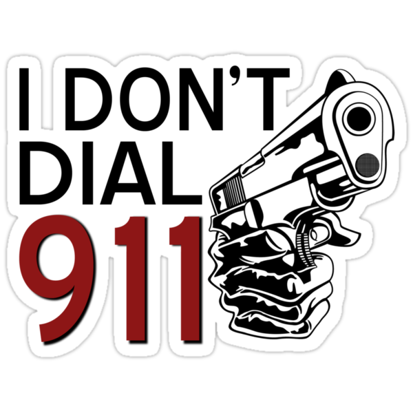I DON'T DIAL 911 by mioneste