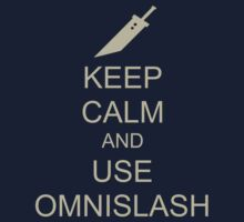KEEP CALM AND USE OMNISLASH by Jaych1000