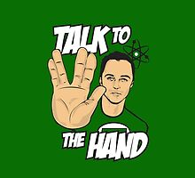 Talk To The Hand by warbucks360