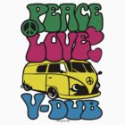 PEACE LOVE V-DUB - KOMBI by Hendrie Schipper