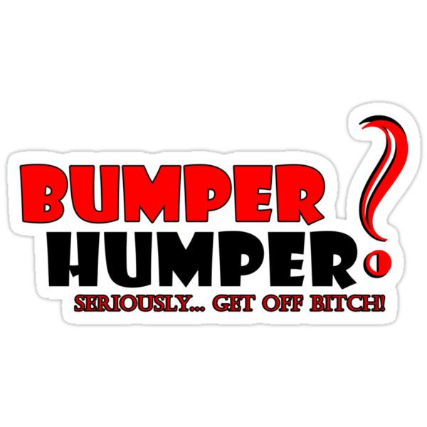 Bumper Humper? by Chris Dixon