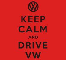 Keep Calm and Drive VW (Version 02) Kids Clothes