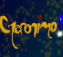 Geronimo! by jambammer