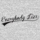 Everybody Lies ::: House by ottou812