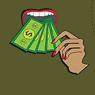 Put Your Money Where Your Mouth Is by Taulelei