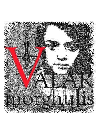 Arya Valar Morghulis by Zehda