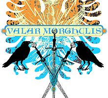Valar Morghulis by Zehda