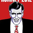Mitt Romney: American Psycho by Terrence Nowicki