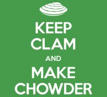 Keep Clam and Make Chowder Kids Clothes