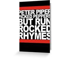 Run Rocked Rhymes Greeting Card