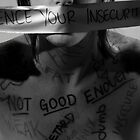 Silence Your Insecurities by LWoodPhoto