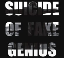 SUICIDE OF FAKE GENIUS by SallySparrowFTW