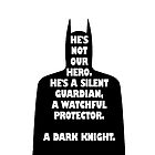 A Dark Knight by Tim Isaac