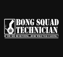 THE BONG SQUAD by GUS3141592