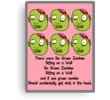 Six Green Zombies Sitting on a Wall, by Chillee Wilson Canvas Print