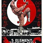 5th Element Kung Fu Master  by BUB THE ZOMBIE