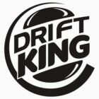 Drift King Burger by Stt2Design
