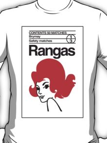 Rangas Matches T-Shirt