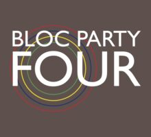 Bloc Party - Four by Ollie Vanes