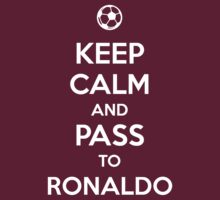 Keep Calm and pass to Ronaldo by aizo