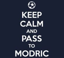 Keep Calm and pass to Modric by aizo