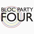 Bloc Party - Four (Black) by 0llie
