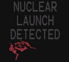 Nuclear Launch Detected by stimpackapparel