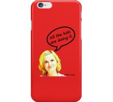 All the kids are doing it iPhone Case/Skin