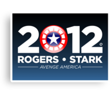 Rogers & Stark 2012 Presidential Campaign Poster Canvas Print