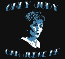 Only Judy can judge me by Raz Solo