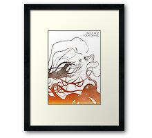 This Is Not Your Grave Framed Print