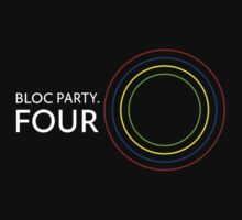 Bloc Party - Four by SkinnyJoe