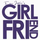 I Am Justin's Girlfriend (Purple) by ElleeDesigns
