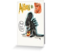 Alien Vs Jam Jar Greeting Card