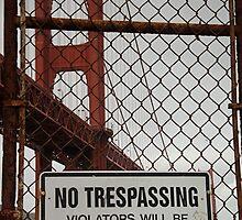 No Trespassing by Abby Lewtas