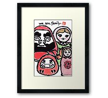 We.Are.Family. (Daruma Doll series) Framed Print